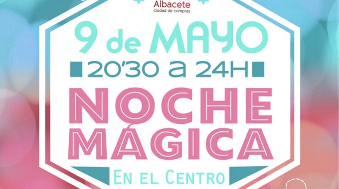 Se presenta «La Noche Mágica» en Albacete