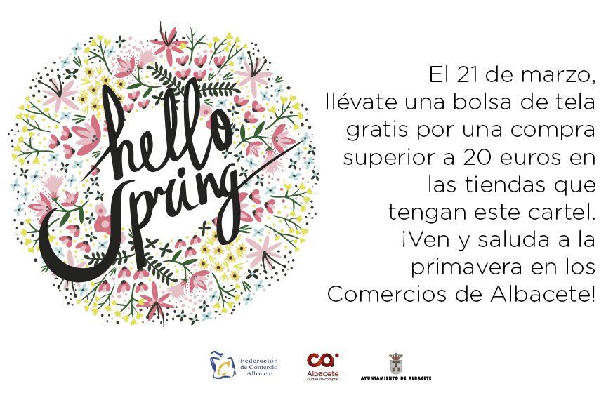 NUEVA CAMPAÑA DE PROMOCION AL COMERCIO de ALBACETE: HELLO SPRING!
