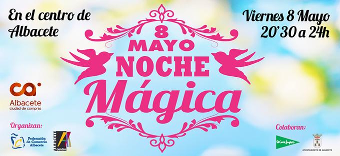 NOCHE MÁGICA: PRÓXIMO VIERNES 8 DE MAYO